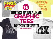 Hottest Natural Hair Graphic Tees Rock This Summer