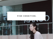 Pink Condition