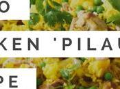 Paleo Indian 'Rice' Recipe Chicken Pilau