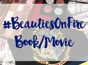 #BeautiesOnFire Week Four Book/Movie