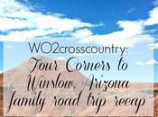 #WO2crosscountry: Four Corners Winslow, Arizona
