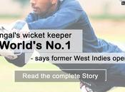 Bengal's Wicket Keeper World's Best Says Former West Indies Opener