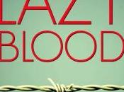 Lazy Blood Ross Greenwood REVIEW