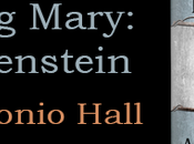 Raising Mary: Frankenstein Antonio Hall @JGBookSolutions @SylvaSlasher