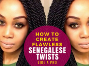 Create Flawless Senegalese Twists Like Professional