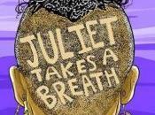 Stephanie Reviews Juliet Takes Breath Gabby Rivera