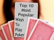 Most Popular Ways Play Poker