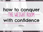 Conquer Weight Room with Confidence