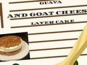 Guest Post- Guava Goat Cheese Layer Cake