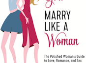 Date Like Girl, Marry Women Book Spotlight Author Interview.