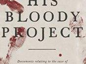Bloody Project Graeme Macrae Burnet