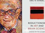 Review Eric Kandel's Reductionism Brain Science Bridging Cultures