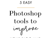 Photoshop Tools Quickly Improve Your Photos