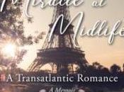 #MagicOfMemoir: Miracle Midlife: Transatlantic Romance Roni Beth Tower