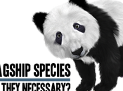 Flagship Species: They Necessary?