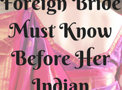 Things Every Foreign Bride Must Know Before Indian Wedding