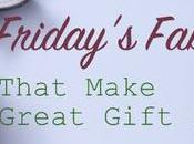 Friday's Finds That Make Great Gift Ideas