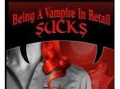 Isn't Enough That She's Vampire? Don't Make Work Retail!