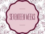 Seventeen Weeks