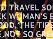 Travel Solo Black Woman's Body: Good, Tips Great (2016 Recap)