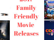2017 Family Friendly Movies