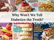 Won't Tell Diabetics Truth?