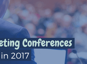 Marketing Conferences Attend 2017
