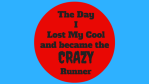 Lost Cool Became CRAZY Runner
