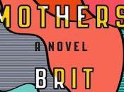 Mothers Novel Brit Bennett- Feature Review