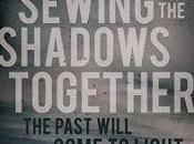 Sewing Shadows Together Alison Baillie