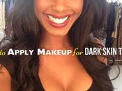 Apply Makeup Dark Skin Tones: Tips Tricks