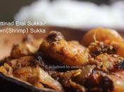 Chettinad Eral Sukka/ Prawn Shrimp Recipe