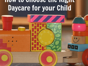 Choose Right Daycare Your Child