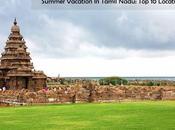 Summer Vacation Tamil Nadu: Locations