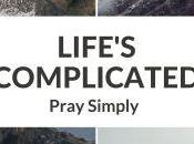 Hope Life Press Announces LIFE'S COMPLICATED: PRAY SIMPLY Rev. Andrew Highway Church Wales