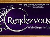 Rendezvous with Ginger-it-Up