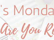 It's Monday, What Reading