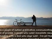 Lenten Journey: Instant Gratification Slow Process