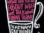 Short Stories Challenge 2017 Reader Nathan Englander from Collection What Talk About When Anne Frank