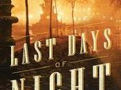 Last Days Night- Graham Moore- Feature Review