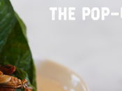 Grubs with Edible Insect Restaurant Pop-up 28th