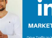 LinkedIn Marketing: Drive Traffic Your Blog Using Pulse