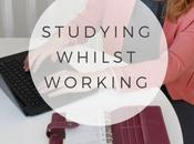 Lifestyle: Studying Whilst Working