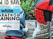 Have Social Life While Marathon Training