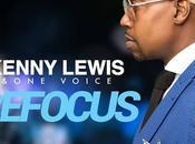 "Kenny Lewis Voice Release ""Refocus"""