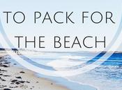 Guest Post:12 Necessities Pack Beach