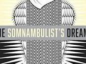 Somnambulist's Dreams Lars Boye Jerlach- Feature Review