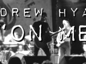 Andrew Hyatt Video Release