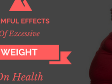 Harmful Effects Excessive Weight Health