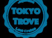 Tokyo Trove